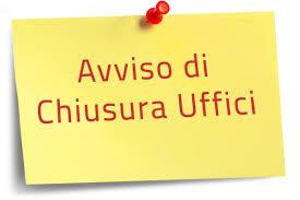 CHIUSURA UFFICI COMUNALI I GIORNI 24 E 31 DICEMBRE